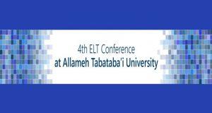 فراخوان مقاله چهارمین کنفرانس آموزش زبان انگلیسی، اردیبهشت ۹۶، دانشگاه علامه طباطبائی